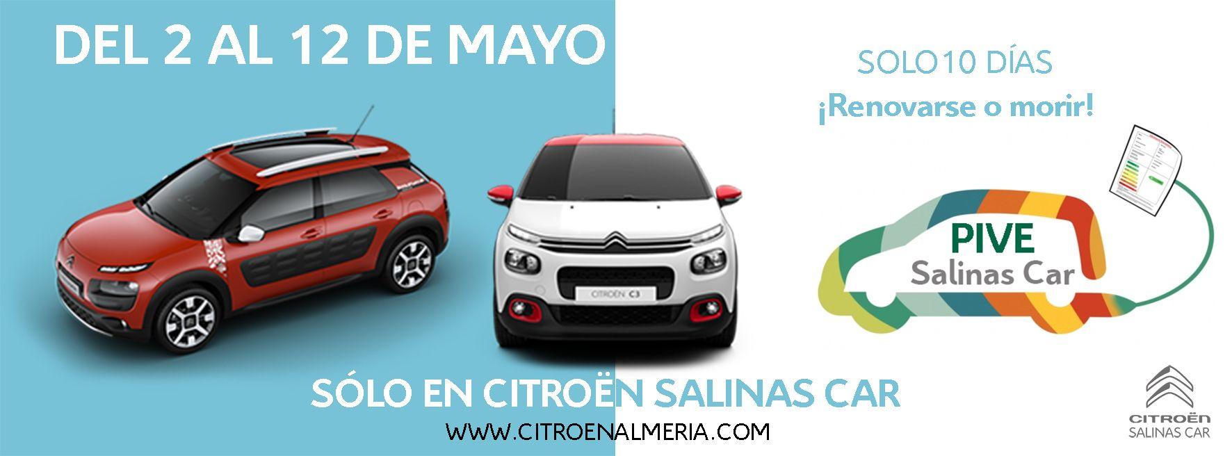 Renuévate con EL PLAN PIVE de Salinas Car DEL 2 AL 12 DE MAYO