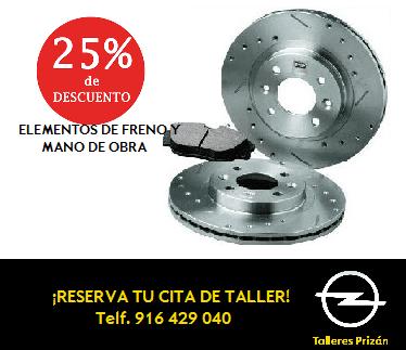 25% dto. EN ELEMENTOS DE FRENO Y MANO DE OBRA